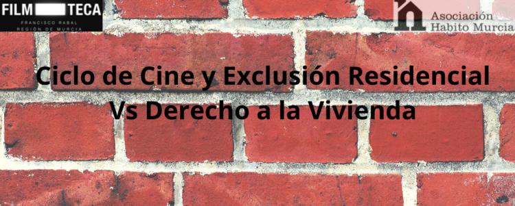 Cine y Exclusión Social y Residencial
